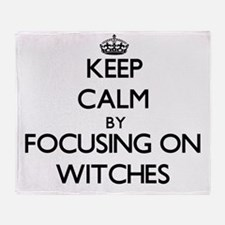 Keep Calm by focusing on Witches Throw Blanket