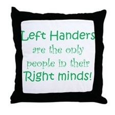 Cute Left handed humor Throw Pillow
