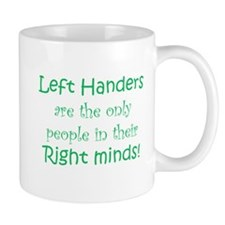 Left Hand Right Mind Mugs