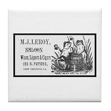 M. J. Leroy's Saloon ~ 1889 Tile Coaster
