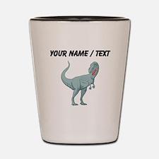 Tyrannosaurus Rex (Custom) Shot Glass