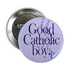 Button. Good Catholic boy.