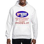 Anti-John Kerry POOR Defense Hooded Sweatshirt