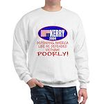 Anti-John Kerry POOR Defense Sweatshirt