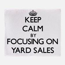 Keep Calm by focusing on Yard Sales Throw Blanket