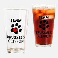 Team Brussels Griffon Drinking Glass