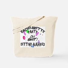 Funny Bachelorette Tote Bag