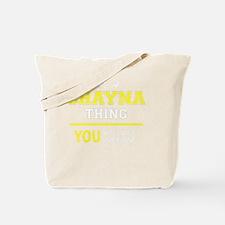 Funny Shayna Tote Bag