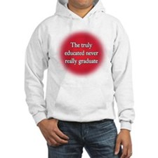 """""""The Truly Educated"""" Hoodie"""