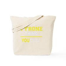 Funny Tyrone Tote Bag