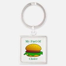 My Fuel Of Choice Keychains