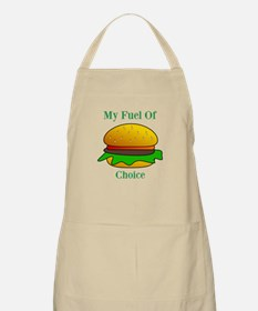 My Fuel Of Choice Apron