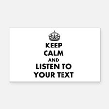 Custom Keep Calm And Listen To Rectangle Car Magne