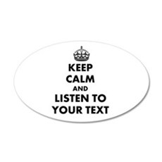 Custom Keep Calm And Listen To Wall Decal