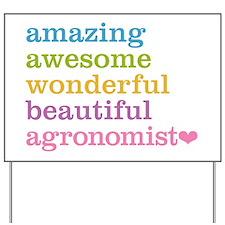 Amazing Agronomist Yard Sign