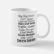 Big Rig Drivin' Small Small Mug