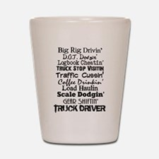 Big Rig Drivin' Shot Glass