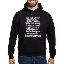 Big Rig Drivin' Hoodie
