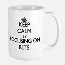 Keep Calm by focusing on Blts Mugs