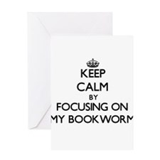 Keep Calm by focusing on My Bookwor Greeting Cards