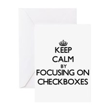 Keep Calm by focusing on Checkboxes Greeting Cards