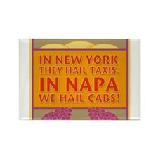 New! Napa We Hail Cabs Rectangle Magnet (10 pack)