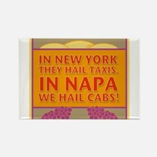 New! Napa We Hail Cabs Rectangle Magnet