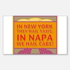 New! Napa We Hail Cabs Rectangle Decal