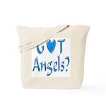 Got Angels? Tote Bag
