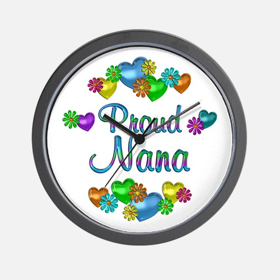 Proud Nana Wall Clock