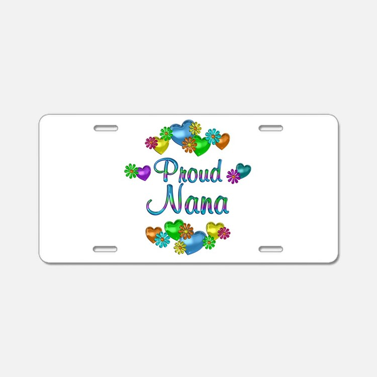 Proud Nana Aluminum License Plate