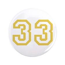 "GOLD #33 3.5"" Button"