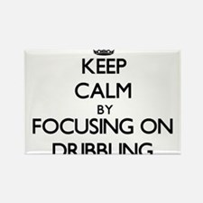 Keep Calm by focusing on Dribbling Magnets