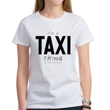 It's a Taxi Thing Tee