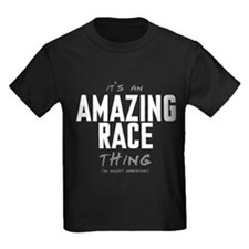 It's a Amazing Race Thing T