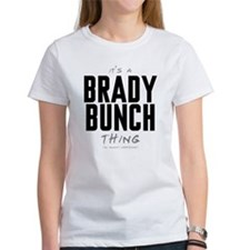 It's a Brady Bunch Thing Tee