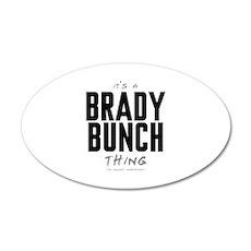 It's a Brady Bunch Thing 38.5 x 24.5 Oval Wall Pee