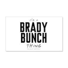 It's a Brady Bunch Thing 22x14 Wall Peel
