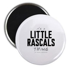 """It's a Little Rascals Thing 2.25"""" Magnet (10 pack)"""