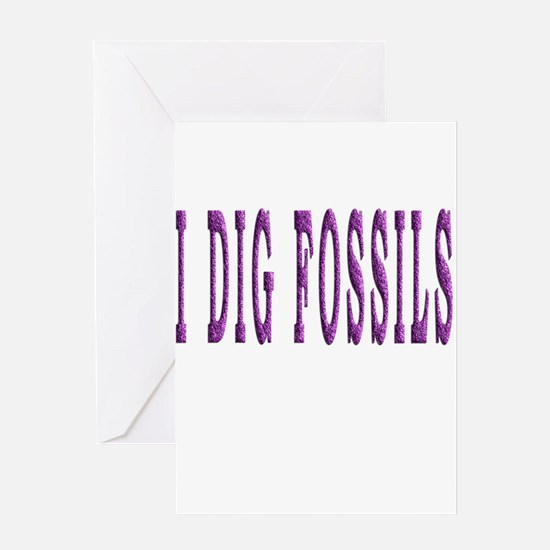 I Dig Fossils Greeting Cards