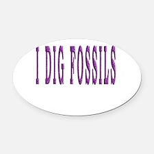 I Dig Fossils Oval Car Magnet