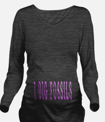 I Dig Fossils Long Sleeve Maternity T-Shirt