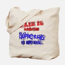 Pain is Mandatory Tote Bag