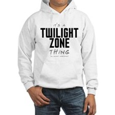 It's a Twilight Zone Thing Jumper Hoody