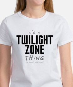 It's a Twilight Zone Thing Tee