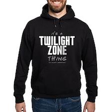 It's a Twilight Zone Thing Dark Hoody