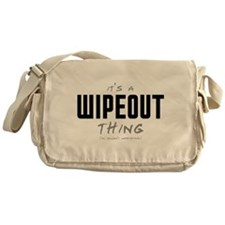 It's a Wipeout Thing Canvas Messenger Bag