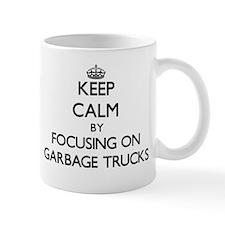 Keep Calm by focusing on Garbage Trucks Mugs