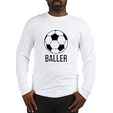 Baller - Soccer/Football Epic Long Sleeve T-Shirt