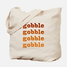 gobble gobble Tote Bag